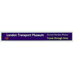 ADV19 1:76th Side Advert : LONDON TRANSPORT MUSEUM